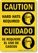 Bilingual OSHA Caution/Cuidado Wear Hard Hats Sign