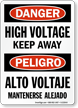 Danger Bilingual High Voltage Keep Away Sign