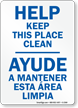 Help Keep This Place Clean Sign Bilingual