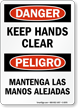 Bilingual Keep Hands Clear Sign