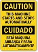 Bilingual This Machine Starts And Stops Automatically Sign