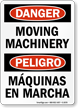 Bilingual Danger Peligro Moving Machinery Sign