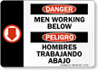 Bilingual Danger Men Working Below Sign
