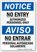 No Entry Authorized Personnel Only Bilingual Sign