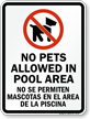 Bilingual No Pets In Pool Area Sign