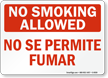 No Smoking Allowed/No Se Permite Fumar Sign