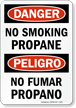 Danger No Smoking Propane Bilingual Sign