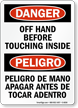 Bilingual Off Hand Before Touching Inside Sign
