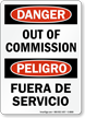 Bilingual Danger Out Of Commission Sign