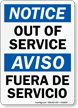 Out Of Service, Fuera De Servicio Bilingual Sign