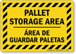 Bilingual Pallet Storage Area Warehouse Information Sign