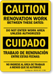 Bilingual Renovation Work Between These Dates Caution Sign