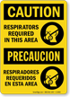 OSHA Caution Bilingual Respirators Required Sign