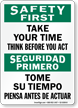 Bilingual Take Your Time Think Before Act Sign