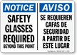 Notice Safety Glasses Required Beyond Bilingual Sign