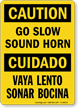 Bilingual Caution Go Slow Sound Horn Sign