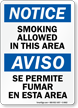 Smoking Allowed In This Area Bilingual Sign