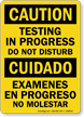 Bilingual Testing In Progress Do Not Disturb Sign
