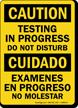 Bilingual Testing In Progress Do Not Disturb Sign