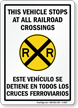 Bilingual Vehicle Stops At All Railroad Crossings Sign