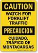 Bilingual Watch For Forklift Traffic Caution Sign