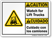 Bilingual Watch For Lift Trucks ANSI Caution Sign