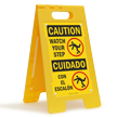 Watch Your Step, Con El Escalon Standing Sign