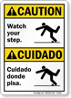 Bilingual Watch Your Step, Cuidado Donde Pisa Sign