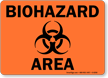 Biohazard Area Sign