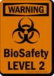 Biosafety Level 2 OSHA Warning Biohazard Sign