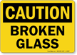 Broken Glass OSHA Caution Sign