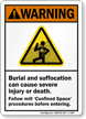 Burial And Suffocation Cause Injury, Death Warning Sign