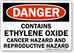 Danger: Contains Ethylene Oxide Cancer Hazard Sign