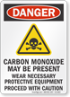 Carbon Monoxide May Be Present OSHA Danger Sign