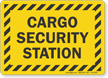 Cargo Security Station Truck Signs