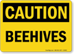 OSHA Caution Beehives Sign