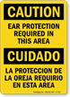 Ear Protection Required Bilingual Sign