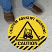 Caution Custom Forklift Warning Custom SlipSafe™ Sign