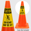Caution Driveway May Be Icy Cone Collar