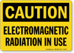 Caution Electromagnetic Radiation Use Sign