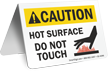Caution Hot Surface Do Not Touch Table Top Sign