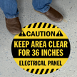 CAUTION - Electrical Panel - Keep Area Clear for 36 Inches, Circle Floor Sign