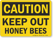 OSHA Caution Keep Out Honey Bees Sign
