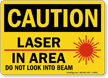 Caution Laser In Area Sign