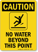 Caution No Water Point Sign