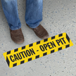 Caution Open Pit Striped Border Floor Sign