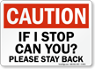 Stay Back Truck Sign