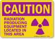 Radiation Producing Equipment Located In This Area Sign