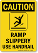 Caution Ramp Slippery Handrail Sign