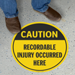 Caution Recordable Injury Occurred SlipSafe™ Floor Sign